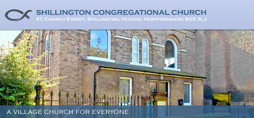 Shillington Congregational Church - Address: 47, Church Street, Shillington, Hitchin, Hertfordshire SG5 3LJ